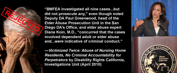California Attorney General Kamala Harris Fails to Prosecute Criminal Elder Abuse in Nursing Homes