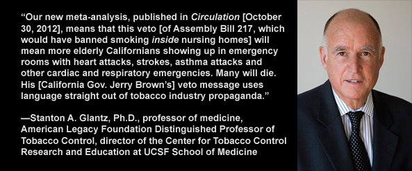 UCSF Professor Stanton A. Glantz, Ph.D., criticizes California Gov. Jerry Brown's veto of Assembly Bill 217, which would have banned smoking inside nursing homes